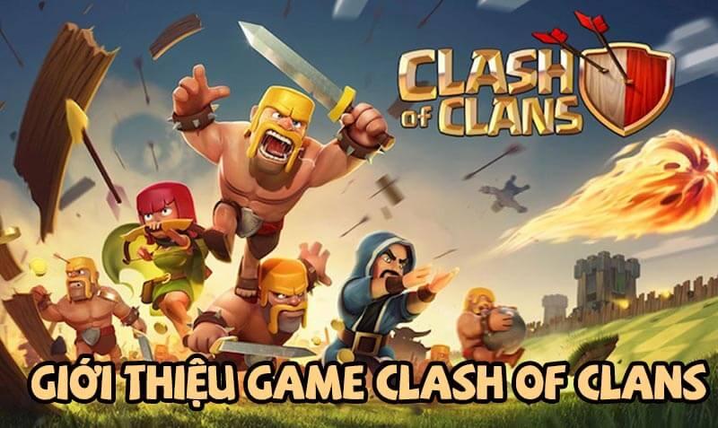 GIỚI THIỆU GAME CLASH OF CLAN