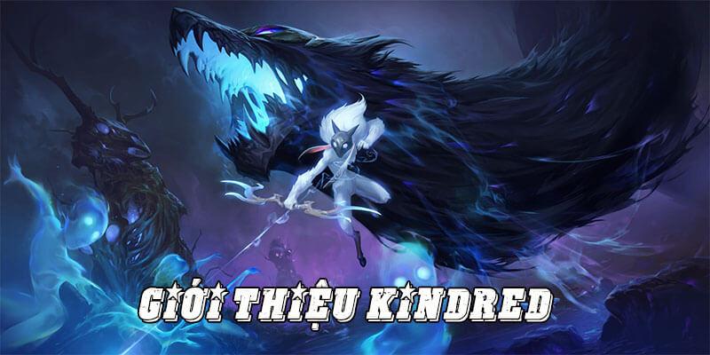 Giới thiệu Kindred