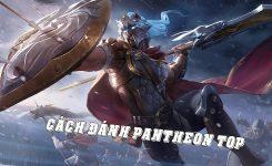 Cách Đánh Pantheon Top Như Nuguri (Thách Đấu Hàn)